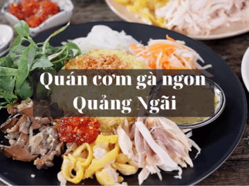 Quan com ga ngon Quang Ngai