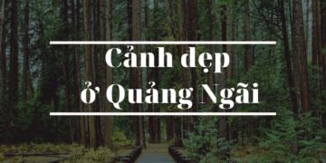 canh dep o Quang Ngai