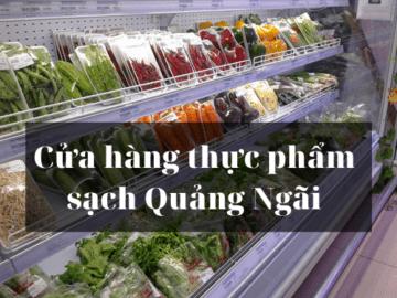 cua hang thuc pham sach Quang Ngai 1