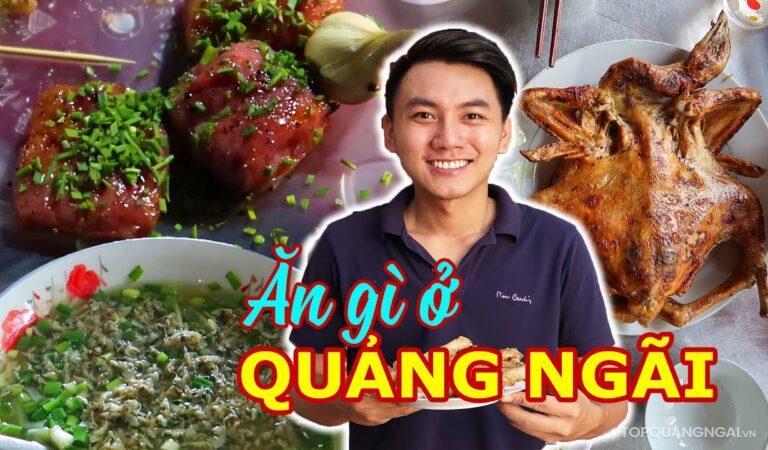 Ăn 10 món ăn ngon Quảng Ngãi trong 1 ngày