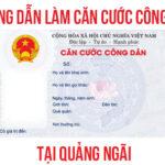 huong dan lam can cuoc cong dan tai quang ngai